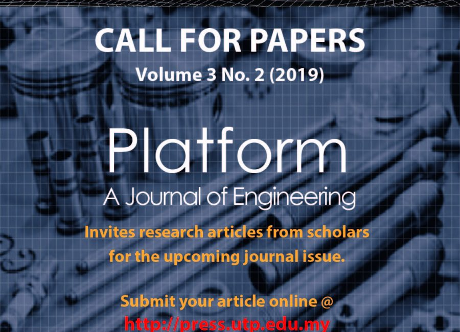 Call for Papers : Platform – A Journal of Engineering