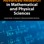 Advanced Research in Mathematical and Physical Sciences